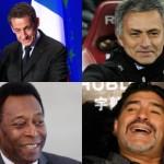 Sarkozy, Mourinho, Maradona y Pelé dieron que hablar con sus palabras