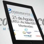 Llega a Uruguay el eCommerce Day 2013, el máximo evento de negocios en Internet