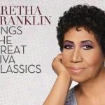 """""""Aretha Franklin Sings the Great Diva Classics"""" nuevo disco en venta el 21 de octubre"""