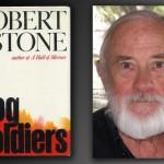 """El escritor Robert Stone, referente literario y autor de """"Dog Soldiers"""" muere a los 77 años."""