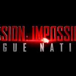 Confirman fecha de estreno de Misión Imposible: quinta entrega con Rebecca Ferguson y Tom Cruise