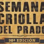 Intenso programa de espectáculos en la Criolla del Prado