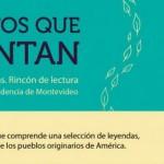 Lecturas para niños: leyendas, costumbres y mitos de los pueblos originarios