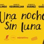 """Se estrena el film uruguayo """"Una noche sin luna"""""""