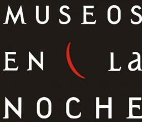"""Una noche diferente: """"Museos en la Noche"""" celebra su 11ª edición"""