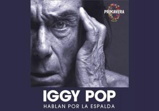 Primavera 0: El legendario Iggy Pop llega por primera vez a Uruguay