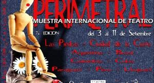 Entre los días 3 y 11 de Setiembre se desarrollará la Muestra Internacional de Teatro Perimetral 2016
