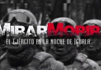 """Este lunes exhiben el documental """"Mirar Morir"""" a dos años de la desaparición de los 43 estudiantes de la escuela de Ayotzinapa, Mexico"""