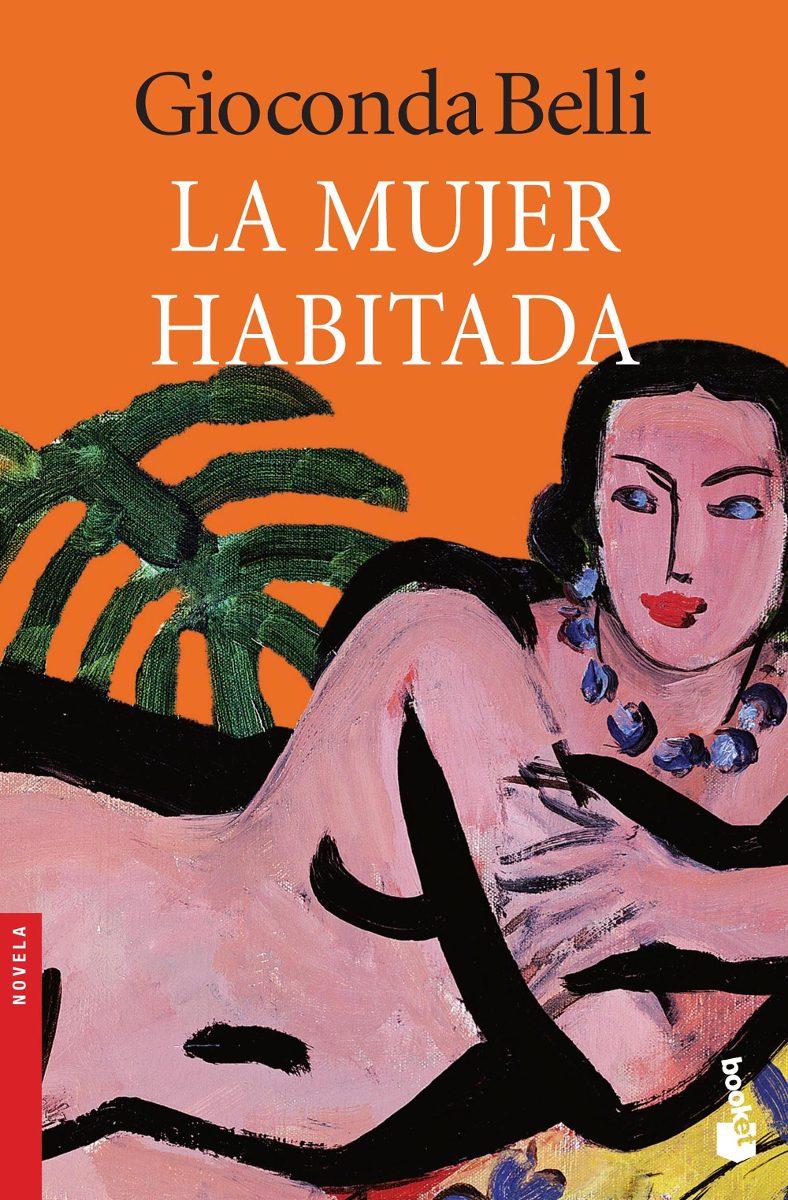 """La mujer habitada"", Gioconda Belli (1989)"