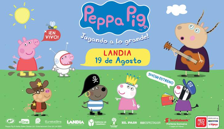 Show oficial en vivo de peppa pig jugando a lo grande for Espectaculo peppa pig uruguay