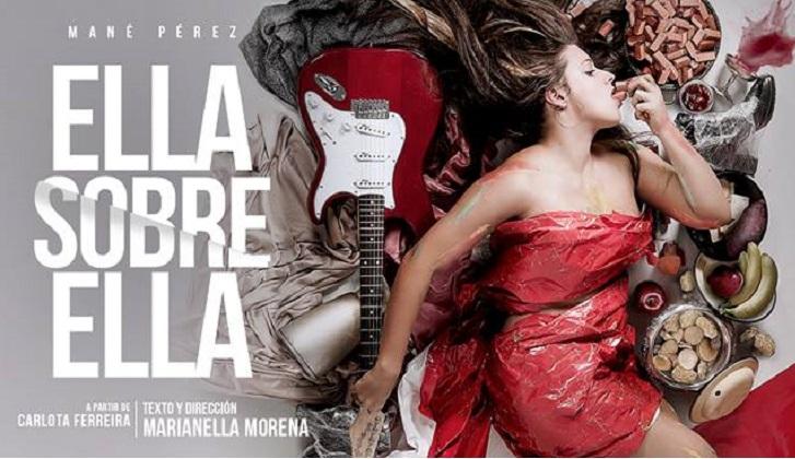 """Ocho únicas funciones de la obra """"Ella sobre ella, a partir de Carlota Ferreira"""" en el Solis"""