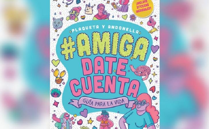 #AmigaDateCuenta, una guía feminista para adolescentes.