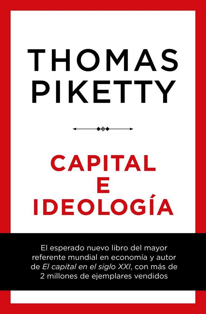 Portada del libro 'Capital e Ideología', de Thomas Piketty